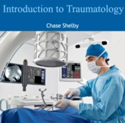 Introduction to Traumatology - Chase Shelby