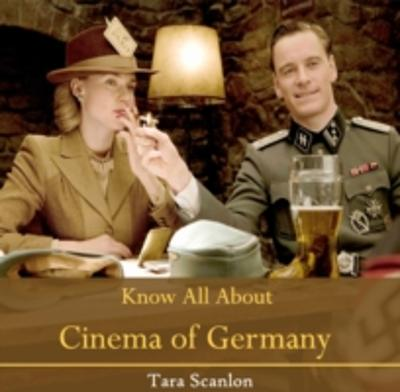 Know All About Cinema of Germany - Tara Scanlon