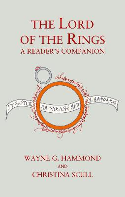 The Lord of the Rings: A Reader's Companion - Wayne G. Hammond