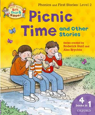 Oxford Reading Tree Read with Biff, Chip and Kipper: Level 2: Picnic Time and Other Stories - Roderick Hunt