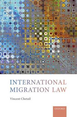 International Migration Law - Vincent Chetail