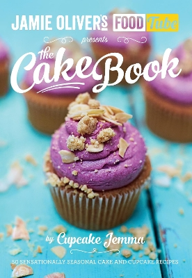 Jamie's Food Tube: The Cake Book - Cupcake Jemma