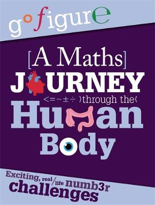 A Maths Journey Through the Human Body - Anne Rooney