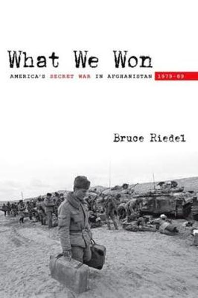 What We Won - Bruce Riedel