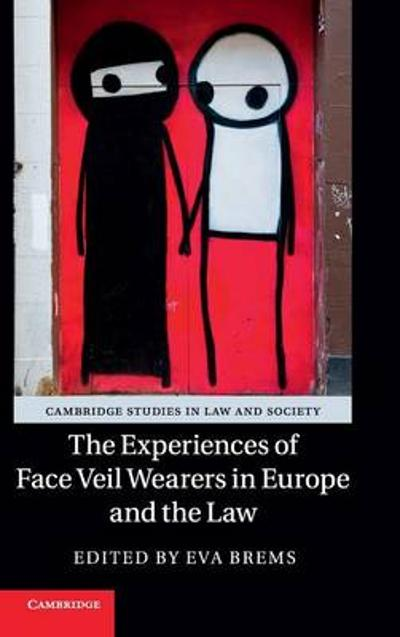The Experiences of Face Veil Wearers in Europe and the Law - Eva Brems