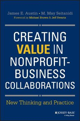 Creating Value in Nonprofit-Business Collaborations - James E. Austin M. May Seitanidi