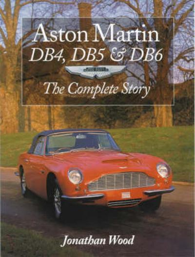 Aston Martin DB4, DB5 and DB6 - Jonathan Wood