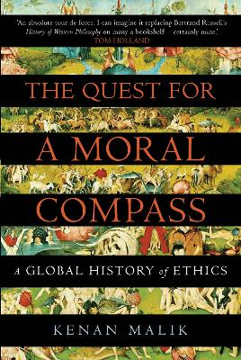 The Quest for a Moral Compass - Kenan Malik