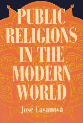 Public Religions in the Modern World - Jose Casanova