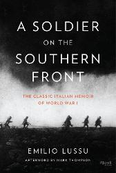 A soldier on the Southern Front - Emilio Lussu Mark Thompson