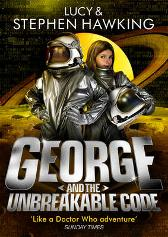 George and the Unbreakable Code - Lucy Hawking Stephen Hawking