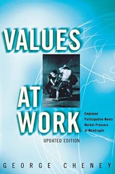 Values at Work - George Cheney