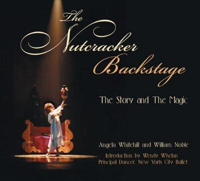 The Nutcracker Backstage - Angela Whitehill
