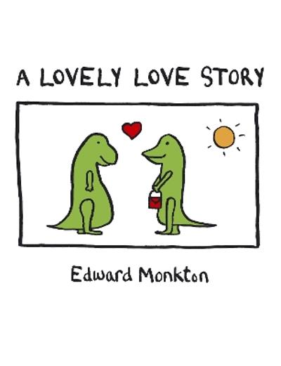A Lovely Love Story - Edward Monkton