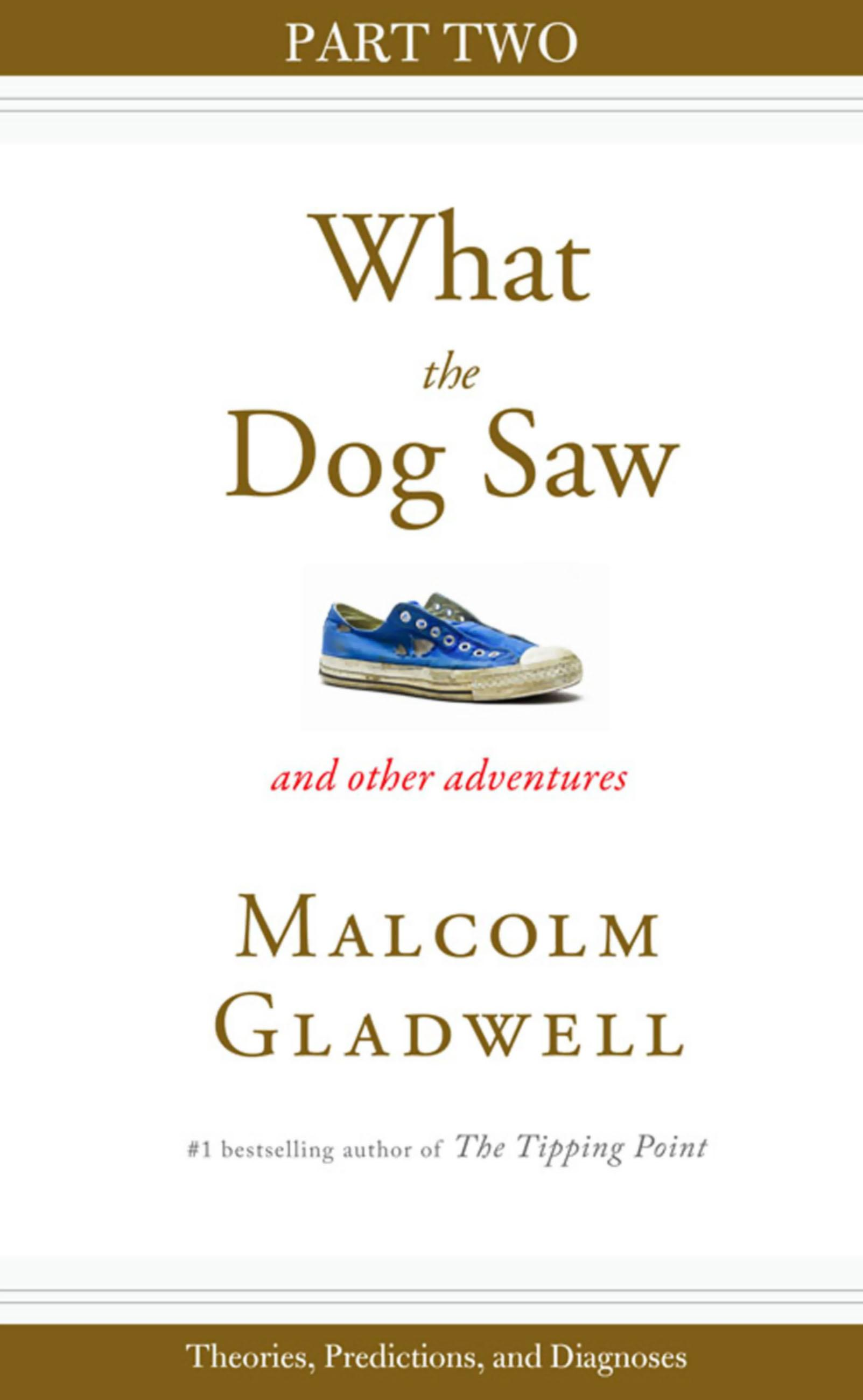 Theories, Predictions, and Diagnoses - Malcolm Gladwell