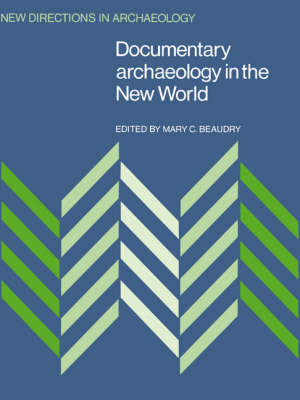 Documentary Archaeology in the New World - Francoise Audouze