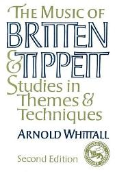 The Music of Britten and Tippett - Arnold Whittall