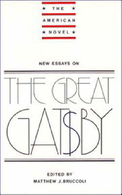 "New Essays on The ""Great Gatsby"" - Matthew J. Bruccoli"