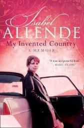 My Invented Country - Isabel Allende  Margaret Sayers Peden