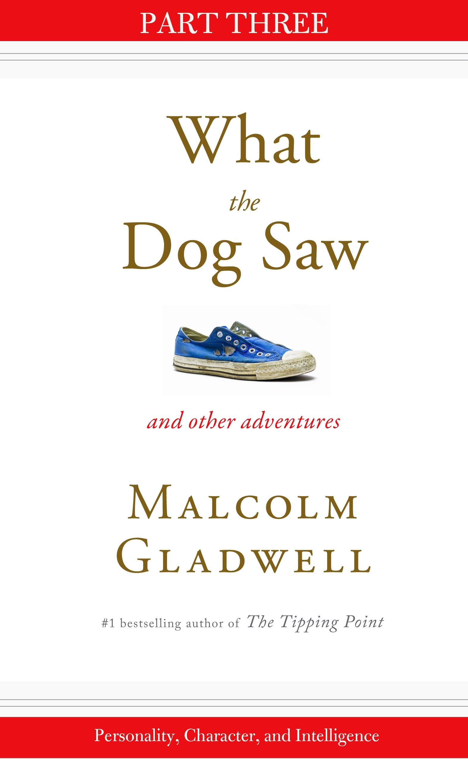 Personality, Character, and Intelligence - Malcolm Gladwell