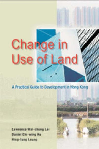 Change in Use of Land - Lawrence Lai