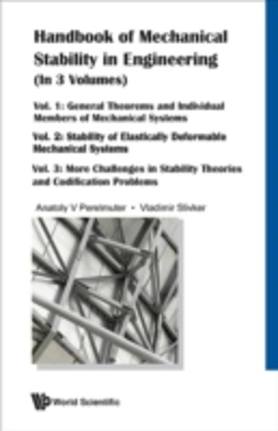 HANDBOOK OF MECHANICAL STABILITY IN ENGINEERING (IN 3 VOLUMES) - Slivker Vladimir I Slivker