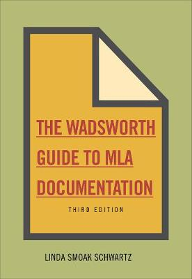 The Wadsworth Essential Reference Card to the MLA Handbook for Writers of Research Papers - Karen Mauk