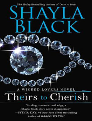 Theirs to Cherish - Shayla Black