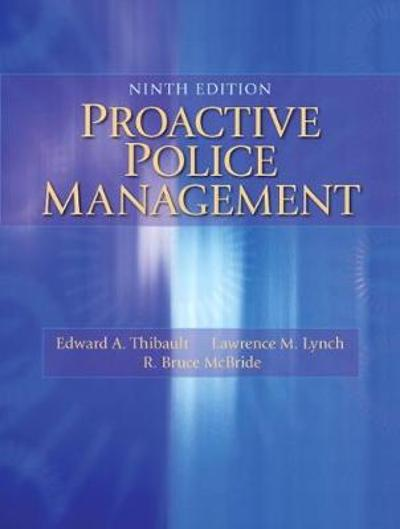 Proactive Police Management - Edward A. Thibault