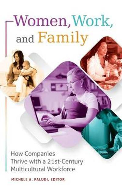 Women, Work, and Family - Michele A. Paludi