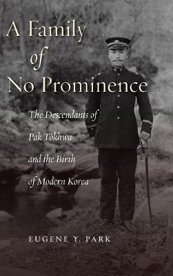 A Family of No Prominence - Eugene Y. Park