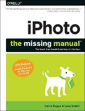 iPhoto: The Missing Manual - David Pogue Lesa Snider