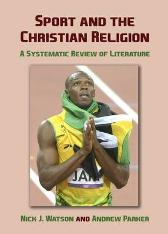 Sport and the Christian Religion - Nick J. Watson Andrew Parker