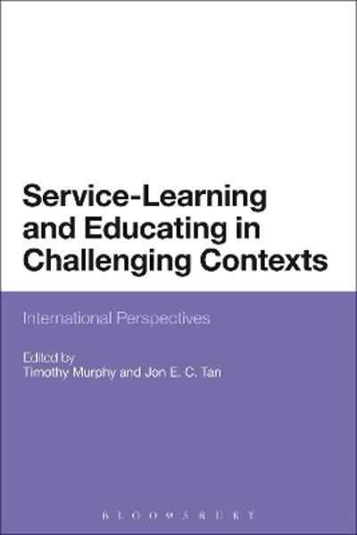 Service-Learning and Educating in Challenging Contexts - Timothy Murphy