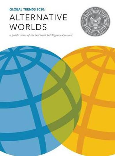 Global Trends 2030 - National Intelligence Council