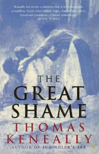 The great shame - Thomas Keneally