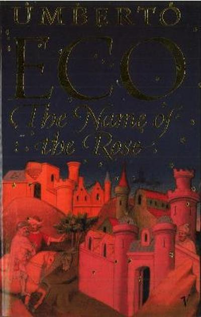 The name of the rose - Umberto Eco