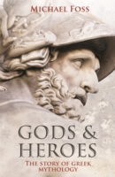 Gods and Heroes - Michael Foss