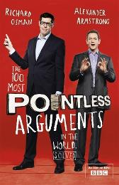 The 100 Most Pointless Arguments in the World - Alexander Armstrong Richard Osman