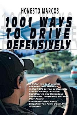 1001 Ways to Drive Defensively - Honesto Marcos