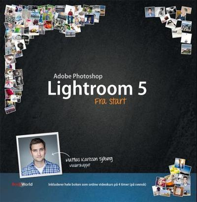 Adobe Photoshop Lightroom 5 - Mattias Karlsson Sjöberg