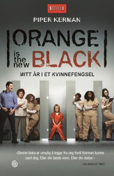 Orange is the new black - Piper Kerman