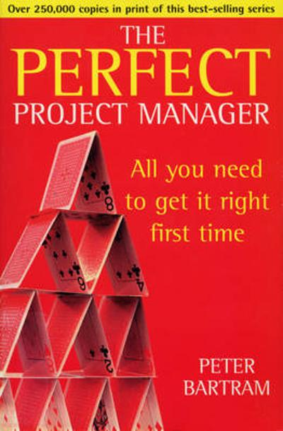Perfect Project Manager - Peter Bartram