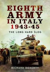 Eighth Army in Italy 1943u45 - Richard Doherty