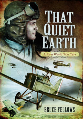 That Quiet Earth - Bruce Fellows