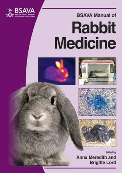 BSAVA Manual of Rabbit Medicine - Anna Meredith