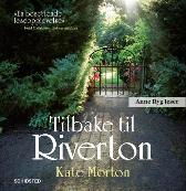 Tilbake til Riverton - Kate Morton Anne Ryg Elisabet W. Middelthon