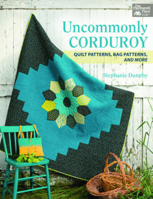 Uncommonly Corduroy - Stephanie Dunphy