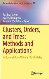 Clusters, Orders, and Trees: Methods and Applications - Fuad Aleskerov Boris Goldengorin Panos M. Pardalos
