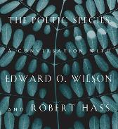The Poetic Species - Edward O. Wilson Robert Hass Lee Briccetti
